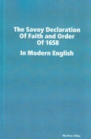 The Savoy Declaration of Faith