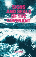 Signs and Seals of the Covenant