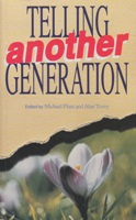 Telling Another Generation